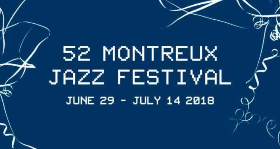 Montreux Jazz Festival 2018